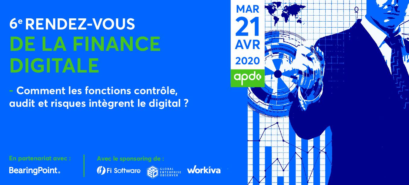 21/04/2020 - 6e RDV Finance Digitale : Comment les fonctions contrôle audit et risques intègrent le digital?